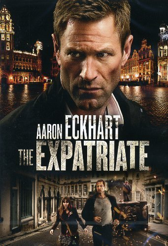 The Expatriate by aaron eckhart