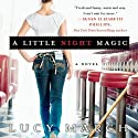 A Little Night Magic Hörbuch von Lucy March Gesprochen von: Amanda Ronconi