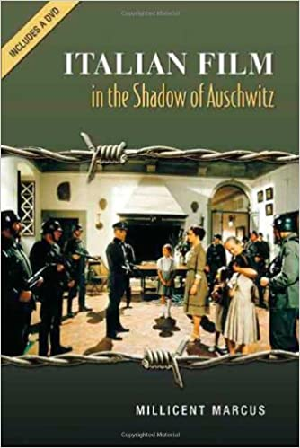 Italian Film in the Shadow of Auschwitz (Toronto Italian Studies)