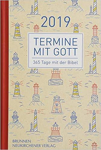 Termine Mit Gott 2019 365 Tage Mit Der Bibel Amazon De Matthias