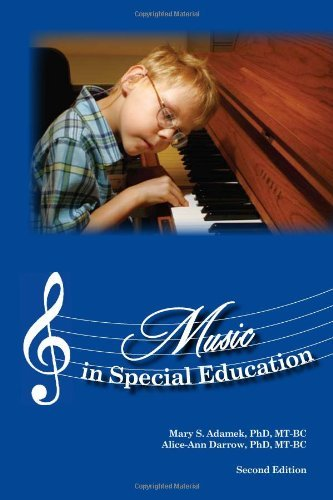 Music in Special Education, Second Edition by Mary S. Adamek, Alice-Ann Darrow (September 8, 2010) Paperback