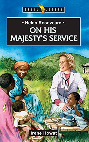 Helen Roseveare: On His Majesty's Service (Trailblazers)
