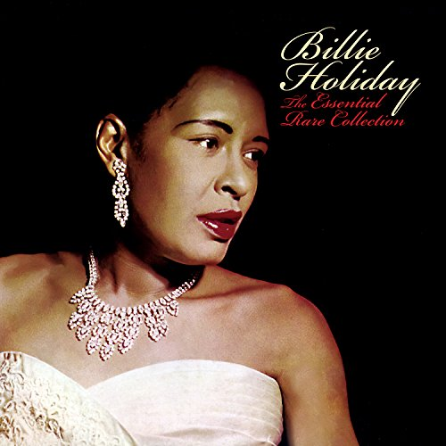 Essential Rare Collection Billie Holiday