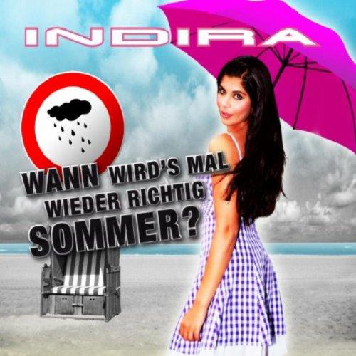 Wann Wird Mal Wieder Richtig Sommer Original