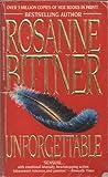 Unforgettable, Rosanne Bittner, 0821744232