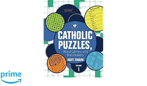 Catholic Puzzles, Word Games, and Brainteasers: Volume 1 Puzzle ...