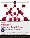 img - for Knight's Microsoft Business Intelligence 24-Hour Trainer (Book & DVD) 1st (first) Edition by Knight, Brian, Knight, Devin, Jorgensen, Adam, LeBlanc, Patr published by Wrox (2010) book / textbook / text book