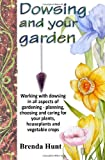 Dowsing and Your Garden, brenda hunt, 1490326146