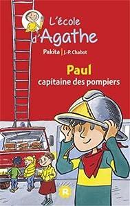 """Afficher """"L'Ecole d'Agathe n° 2 Paul capitaine des pompiers"""""""
