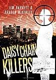 Daisy Chain Killers, Jim Barrett and Braden McKinley, 1477136444