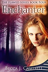Enchanter (Flawed #4): A Romantic Supernatural Suspense Story
