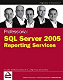 Professional SQL Server 2005 Reporting Services, Paul Turley and Dave DuVarney, 0764584979