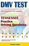 Tennessee DMV Permit Test: 200 Drivers Test Questions, including Teens Driver Safety, Permit practice tests,   defensive driving test and the new 2018 driving laws