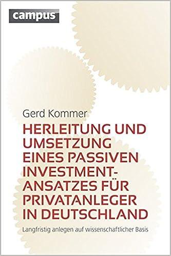 Herleitung und Umsetzung eines passiven Investmentansatzes für ...