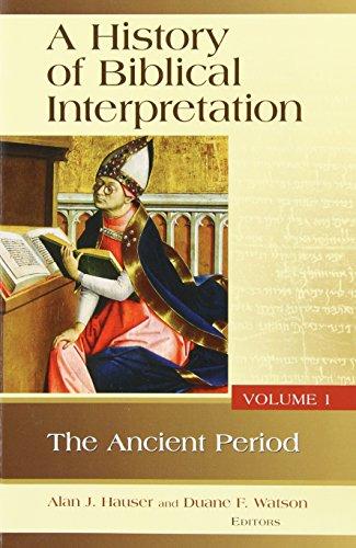 A History of Biblical Interpretation, Vol. 1: The Ancient...