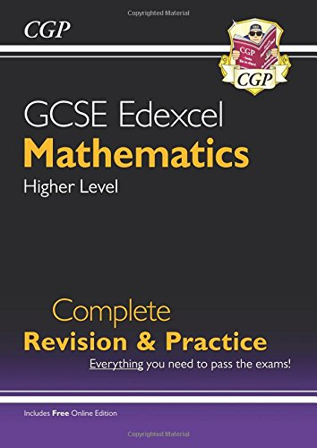 GCSE Maths Edexcel Complete Revision & Practice: Higher - Grade 9-1 Course (with Online Edition)