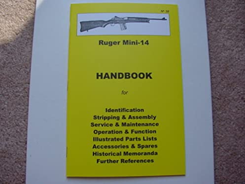 ruger mini 14 rifle 223 or 5 56mm manual handbook ruger mini 14 rh amazon com Original Mini-14 Folding Stock Mini-14 Diagram Ruger Cutaway