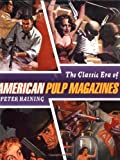 The Classic Era of American Pulp Magazines, Peter Haining, 1556523890