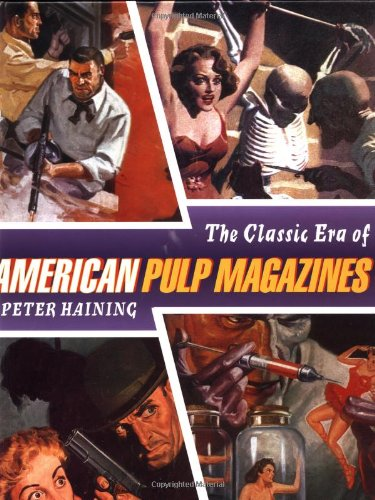(The Classic Era of American Pulp Magazines)