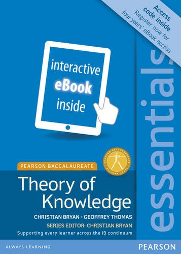 Essentials: Theory of Knowledge, for the IB Diploma (eText) (Access Code Card) (Pearson Baccalaureate)