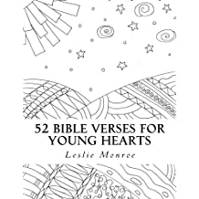 52 Bible Verses for Young Hearts: Weekly Journal for Copywork and Bible Memory (ages 4-8)