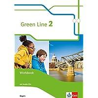 Green Line 2. Ausgabe Bayern: Workbook mit 2 Audio-CDs 6. Klasse (Green Line. Ausgabe für Bayern ab 2017)
