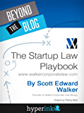 The Startup Law Playbook (By Scott Edward Walker, CEO & Founder Of Walker Corporate Law)