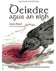 Deirdre agus an Rìgh: A short novel for Gaelic learners