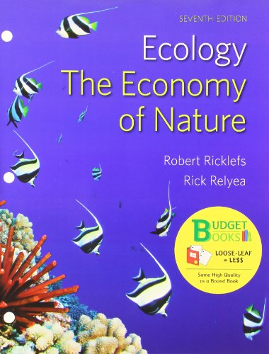 Loose-leaf Version for Ecology: The Economy of Nature