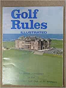 Golf Rules Illustrated, Effective 1st January, 1970: (GOLF