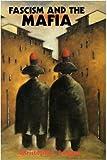 Fascism and the Mafia, Christopher Duggan, 0300043724