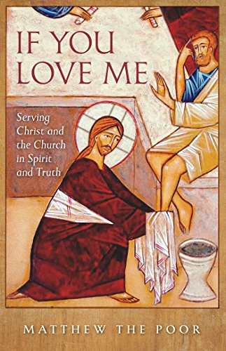 E.B.O.O.K If You Love Me: Serving Christ and the Church in Spirit and Truth<br />E.P.U.B