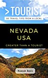GREATER THAN A TOURIST- NEVADA USA: 50 Travel Tips from a Local