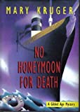 img - for No Honeymoon For Death: A Gilded Age Mystery book / textbook / text book