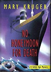 No Honeymoon For Death: A Gilded Age Mystery