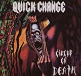 Circus of Death by Quick Change (2007-09-18)