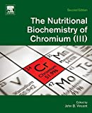 img - for The Nutritional Biochemistry of Chromium(III) book / textbook / text book