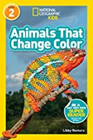National Geographic Readers: Animals That Change Color