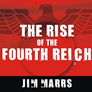 The Rise of the Fourth Reich Audiobook