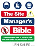 The Site Manager's Bible, Len Sales, 0091909074