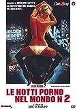 Le Notti Porno Nel Mondo 2 [Italia] [DVD]
