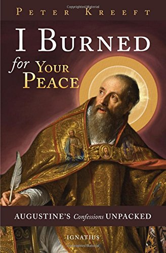 I Burned for Your Peace: Augustine