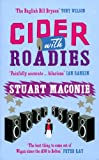 Front cover for the book Cider with Roadies by Stuart Maconie