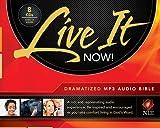 Live It Now! Dramatized Audio Bible, MP3