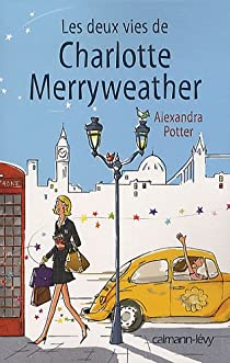 Les deux vies de Charlotte Merryweather par Potter