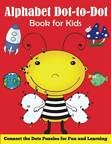 Alphabet Dot-to-Dot Book for Kids: Connect the Dots Puzzles for Fun and Learning]()