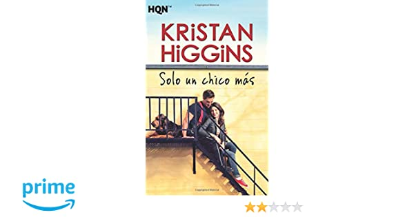 Solo un chico más (Spanish Edition): Kristan Higgins: 9788468740676: Amazon.com: Books