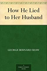 How He Lied to Her Husband Kindle Edition