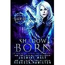 Shadow Born: an Urban Fantasy Novel (Shadows of Salem Book 1)