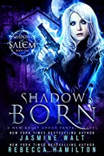 Shadow Born: an Urban Fantasy Novel (Shadows of Salem Book 1)